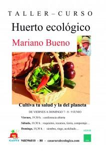 cartel taller huerto ecológico. Mariano Bueno en Kaaño