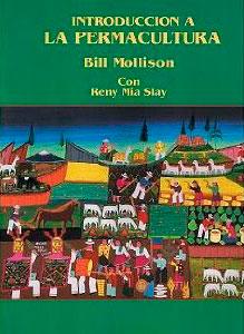 introducción a la permacultura. Bill Mollison