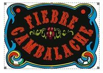 Fiebre Cambaleache, circo, concierto, talleres